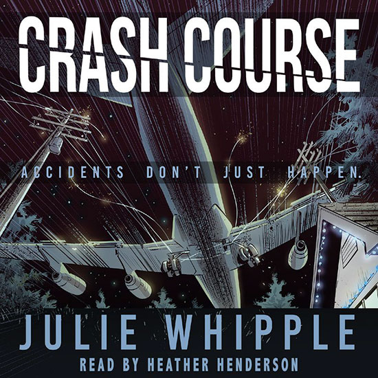 Cover art for audiobook Crash Course by Julie Whipple