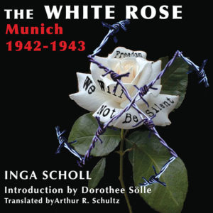 The White Rose: Munich, 1942-1943 cover image