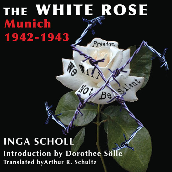 Cover image for The White Rose by Inga Scholl